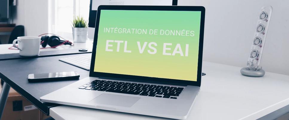 ETL vs EAI : quel processus d'intégration de données choisir ?