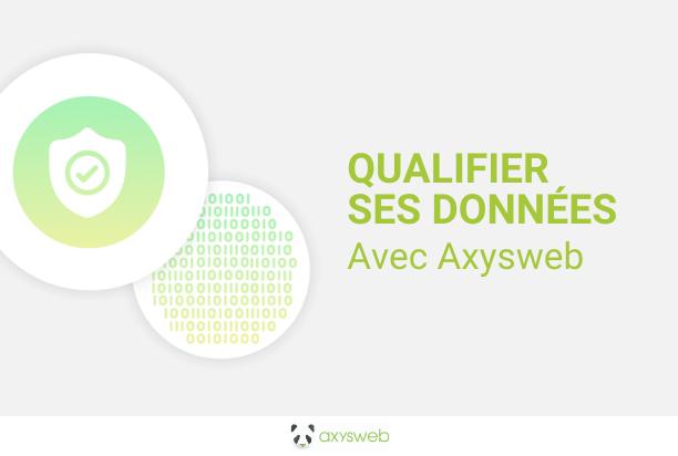 Qualifier ses données d'entreprise avec Axysweb